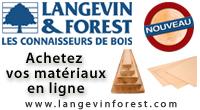 Achetez vos matériaux en ligne - Langevin Forest