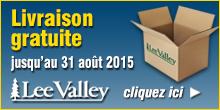 Lee Valley - Aout 2015 - livraison gratuite